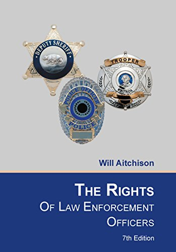 9781880607299: The Rights of Law Enforcement Officers
