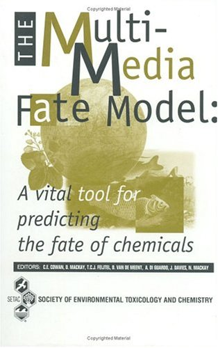 The multi-media fate model: A vital tool for predicting the fate of chemicals : proceeding of a w...