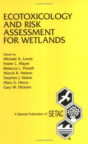 9781880611166: Ecotoxicology and Risk Assessment for Wetlands (Setac Special Publications Series)