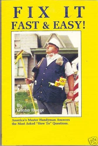 9781880615003: Fix It Fast and Easy: America's Master Handyman Answers the Most Asked