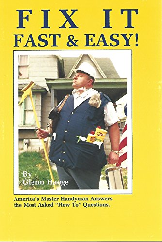 """9781880615010: Fix It Fast & Easy!: America's Master Handyman Answers the Most Asked """"How To"""" Questions"""
