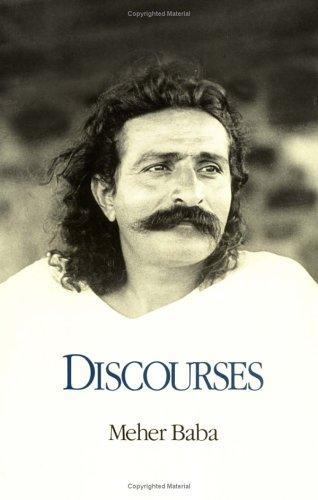 Discourses: Baba, Meher