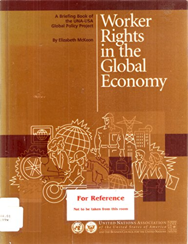 Worker rights in the global economy: McKeon, Elizabeth