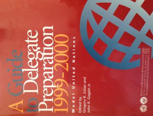 Guide to Delegate Preparation: John R. Gagain Jr.