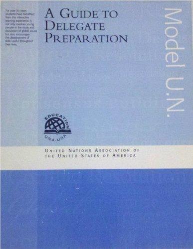 9781880632635: Guide to Delegate Preparation: Model U.N.