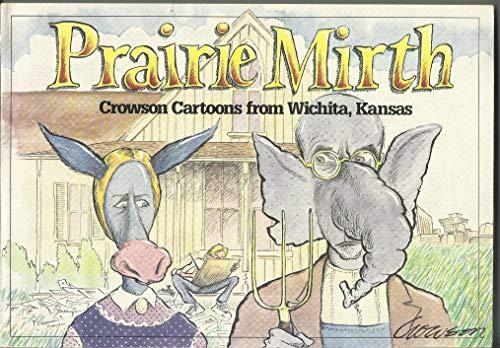 9781880652107: Prairie Mirth: Crowson Cartoons from Wichita, Kansas