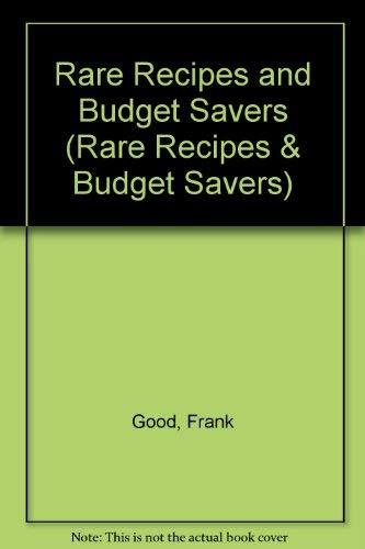 9781880652213: Rare Recipes and Budget Savers (Rare Recipes & Budget Savers)