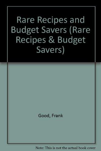 9781880652220: Rare Recipes and Budget Savers (Rare Recipes & Budget Savers)