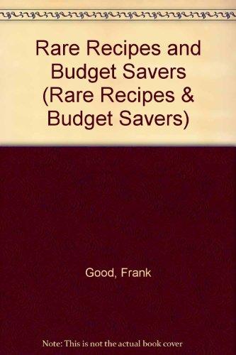 9781880652237: Rare Recipes and Budget Savers (Rare Recipes & Budget Savers)