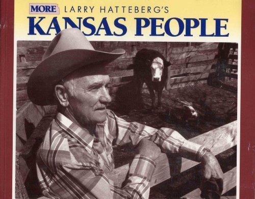 More Larry Hatteberg's Kansas People: Hatteberg, Larry