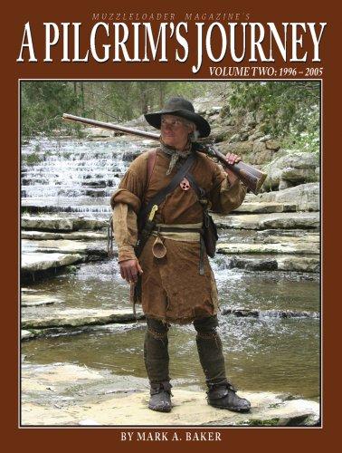 A Pilgrim's Journey, Volume Two: 1996-2005: Mark A. Baker