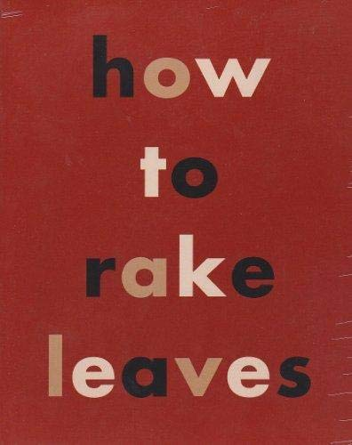 How to Rake Leaves (1880656078) by Leonard Koren