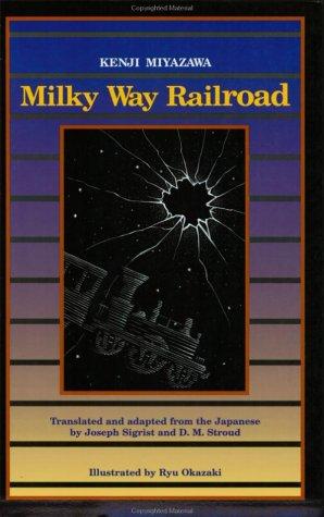 Milky Way Railroad (Rock Spring Collection of: Kenji Miyazawa