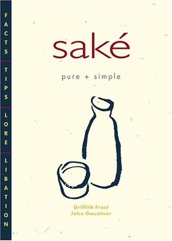 9781880656372: Sake Pure + Simple