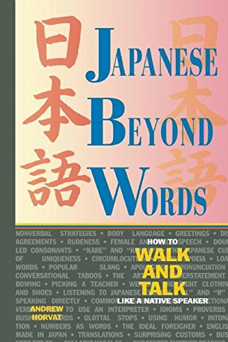 9781880656426: Japanese Beyond Words: How to Walk and Talk Like a Native Speaker