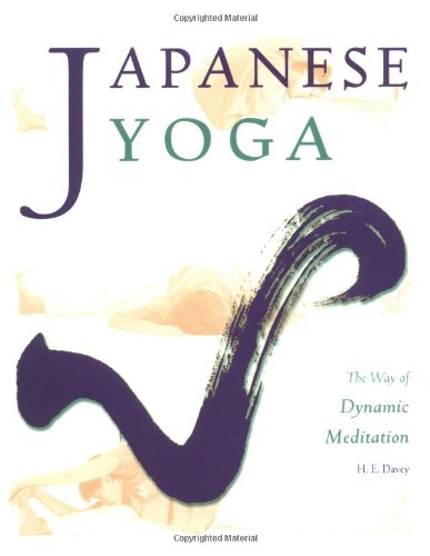 9781880656600: Japanese Yoga: The Way of Dynamic Meditation (Michi: Japanese Arts and Ways)