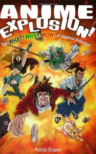 Anime Explosion! The What  Why  & Wow! of Japanese Animation