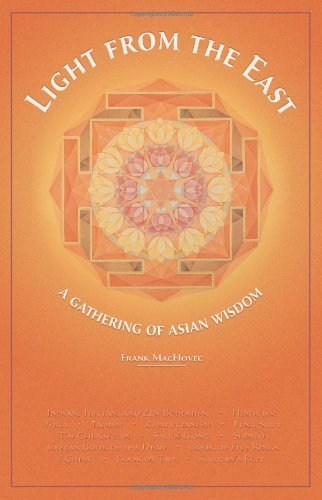 LIGHT FROM THE EAST: A Gathering Of Asian Wisdom