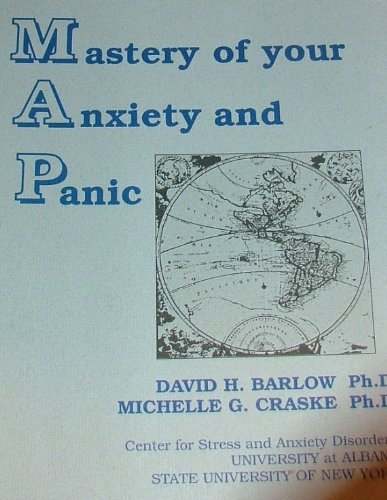 Mastery of your anxiety and panic: Barlow, David H