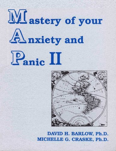Agoraphobia Supplement to the Mastery of Your Anxiety and Panic II (Map II Program): Michelle G. ...