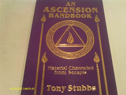 9781880666081: An Ascension Handbook: Channeled Material by Serapis