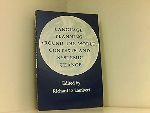 9781880671030: Language Planning Around the World: Contexts and Systemic Change (National Foreign Language Center Monograph)