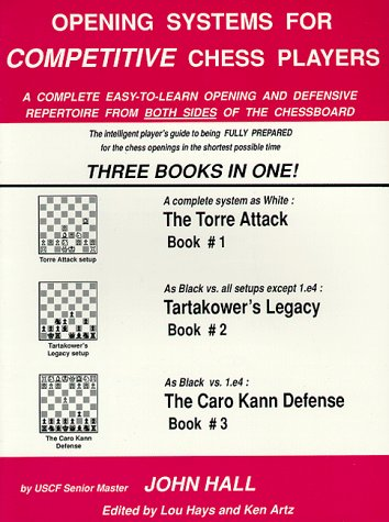 Opening Systems for Competitive Chess Players (9781880673874) by John Hall
