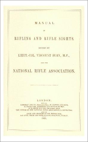 9781880677070: Manual of Rifling and Rifle Sights