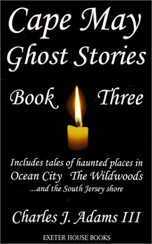 9781880683163: Cape May Ghost Stories: Book III