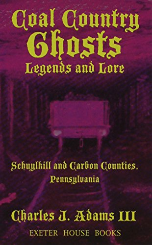 9781880683200: Coal Country Ghosts Legends and Lore