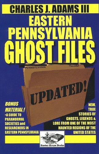 9781880683286: Eastern Pennsylvania Ghost Files