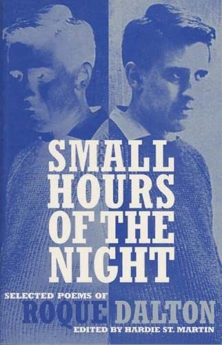 9781880684351: Small Hours of the Night: Selected Poems of Roque Dalton
