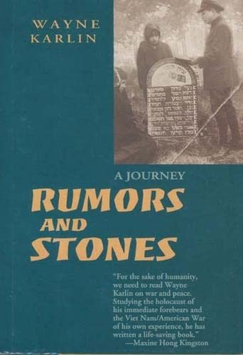 Rumors and Stones: A Journey: Karlin, Wayne