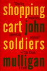 9781880684481: Shopping Cart Soldiers: A Novel