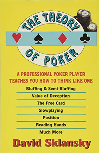 9781880685006: The Theory of Poker: A Professional Poker Player Teaches You How to Think Like One