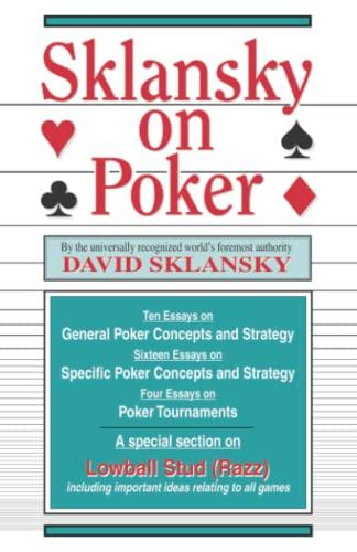 Sklansky on Poker: Including a Special Section on Tournament Play: Sklansky, David