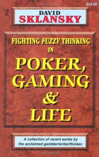 Poker, Gaming, and Life 9781880685174 This volume is a collection of recent articles written by David Sklansky that have appeared in various publications including Card Player and Poker World magazines. A few have never before appeared in print. Most of the articles are about poker or gambling. However, David has recently branched out into other areas that lend themselves to his unique style of analysis and some of these essays are contained in this book.  Poker and gaming  topics include Being a Favorite, Are great Players Born? Talent Versus Discipline, Will Power, The Importance of Position, Never Go Broke, When Time is Not of the Essence, and Is Your Wallet Fat Enough?  Life  topics include What It Is that Makes an Issue Controversial, Coincidences, Some Thoughts on Dying, Legitimate Grievances, and Crime and Punishment. Though these essays vary greatly in content, you will find them very thought provoking. Thus Two Plus Two Publishing proudly brings you these latest examples of David Sklansky's work.
