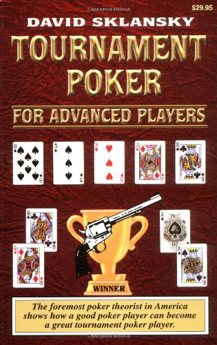 Tournament Poker for Advanced Players (Advance Player) (1880685280) by David Sklansky