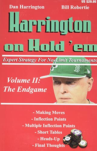 Harrington on Hold 'em: : Volume 2 , Expert Strategy for No-Limit Tournaments The Endgame
