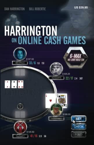 Harrington on Online Cash Games; 6-Max No-Limit Hold 'em: Dan Harrington; Bill Robertie