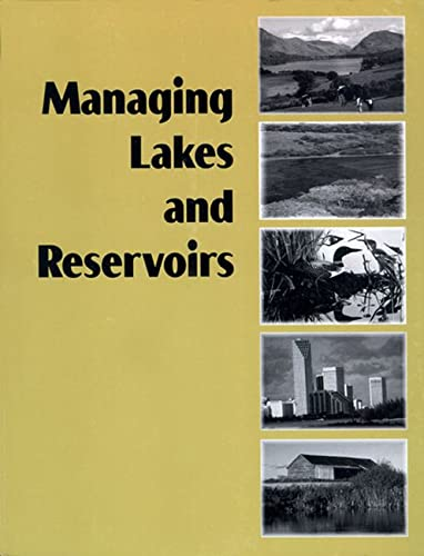 Managing Lakes and Reservoirs: North American Lake Management Society and Terrene Institute (...