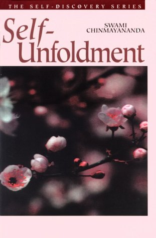 Self-Unfoldment (The Self-Discovery Series) (1880687046) by Swami Chinmayananda