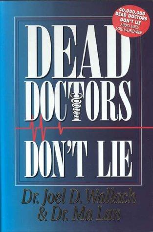 Dead Doctors Don't Lie: Joel D Wallach, Ma Lan