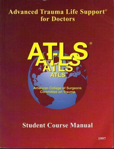 9781880696101: Advanced Trauma Life Support for Doctors: Student Course Manual