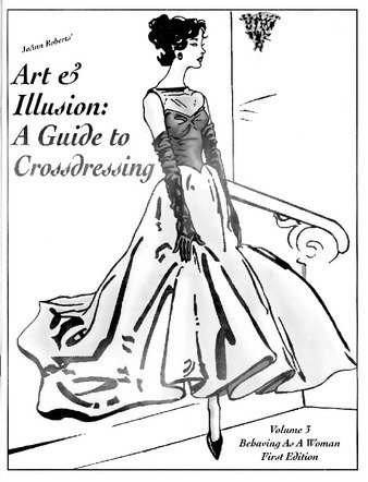 "9781880715017: Art and Illusion: A Guide to Crossdressing ""Available As Vol 1 and Vol 2-Isbn 1880715058 & 1880715082"""