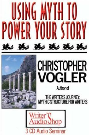 Using Myth to Power Your Story (3 CDs) (1880717557) by Christopher Vogler