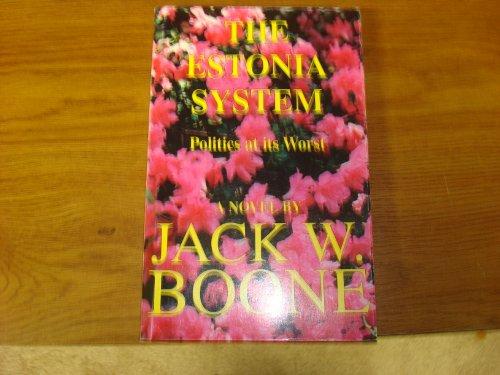 The Estonia System: Jack W. Boone