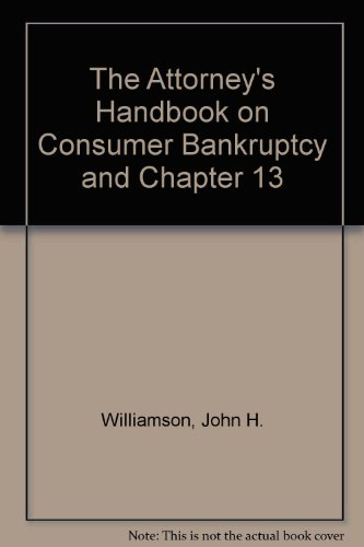 9781880730218: 'The Attorney's Handbook on Consumer Bankruptcy and Chapter 13
