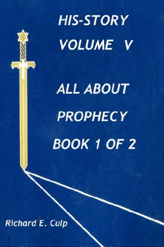 9781880736265: HIS-STORY Volume 5, Book 1 of 2, All About Prophecy