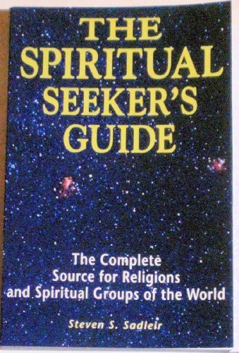 9781880741283: The Spiritual Seekers Guide: The Complete Source for Religions and Spiritual Groups of the World